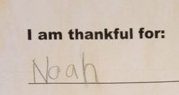 thanful for Noah